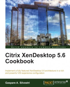 XenDesktop 5.6 Cookbook